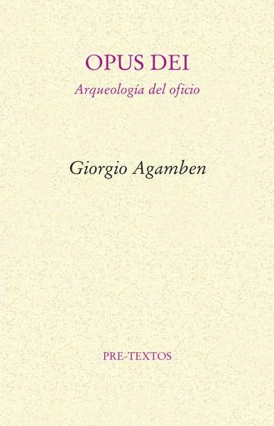 Opus dei de Giorgio Agamben